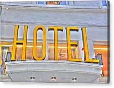 Hotel Acrylic Print by Barry R Jones Jr