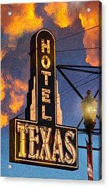 Hotel Texas Acrylic Print by Jeff Steed