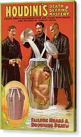 Houdini's Death Defying Mystery Acrylic Print by Unknown