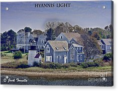 Acrylic Print featuring the photograph Hyannis Light by Jack Torcello