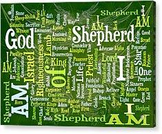 I Am Shepherd Acrylic Print by Angelina Vick