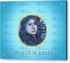 I Believe In Angels Acrylic Print by The Art With A Heart By Charlotte Phillips