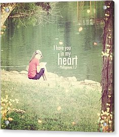...i Have You In My Heart... Acrylic Print by Traci Beeson