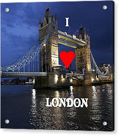 I Love London Acrylic Print by Florene Welebny