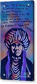 Indigenous Motto...blue Acrylic Print