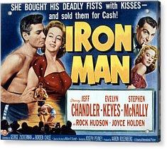 Iron Man, Jeff Chandler, Evelyn Keyes Acrylic Print