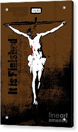 It Is Finished Acrylic Print by Poster