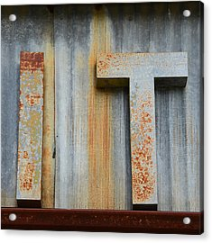 It Rusty Sign Acrylic Print