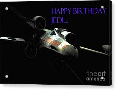 Jedi Birthday Card Acrylic Print by Micah May