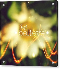 Just Believe.✨ ... Daisy Edit Number Acrylic Print