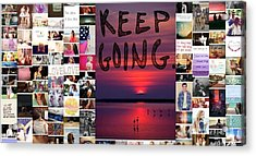 Just Keep Going Acrylic Print by Holley Jacobs