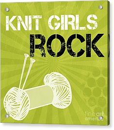 Knit Girls Rock Acrylic Print by Linda Woods