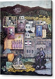 La Muerte En Juarez Death In Juarez Acrylic Print by Candy Mayer