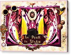 Le Punk De Steam Acrylic Print