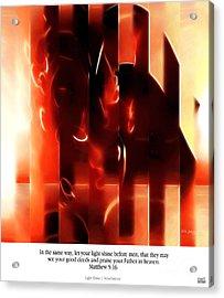 Light Shine. Christian Art Poster Acrylic Print by Mark Lawrence