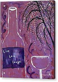 Live Love Laugh Wine Acrylic Print