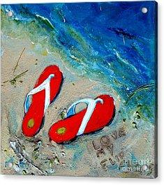 Love My Flipflops Acrylic Print by Doris Blessington