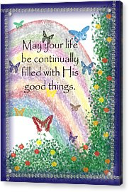 May Your Life Be Filled Acrylic Print by Christopher Gaston
