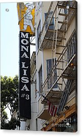 Mona Lisa Restaurant In North Beach San Francisco Acrylic Print by Wingsdomain Art and Photography