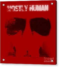 Mostly Human 1 Acrylic Print by Pixel Chimp