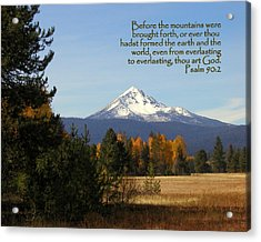 Mt Mclaughlin Psalm 90 Acrylic Print by Cindy Wright