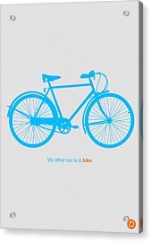 My Other Car Is A Bike  Acrylic Print by Naxart Studio