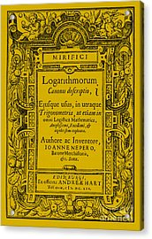 Napiers Treatise On Logarithms Acrylic Print by Photo Researchers