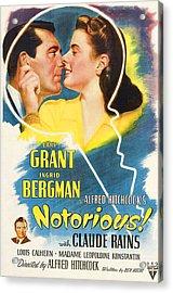 Notorious, Cary Grant, Ingrid Bergman Acrylic Print by Everett