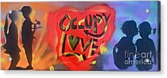Occupy Crush Love Acrylic Print