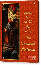 Old Fashioned Santa Christmas Card Acrylic Print by Lois Bryan