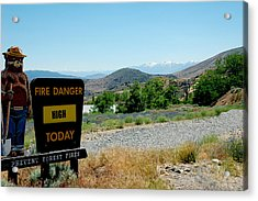 Only You Can Prevent Wildfires Acrylic Print