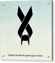 Out Bat-tle Is Now! Against Guns In Usa Acrylic Print
