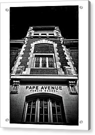 Acrylic Print featuring the photograph Pape Avenue Public School by Brian Carson