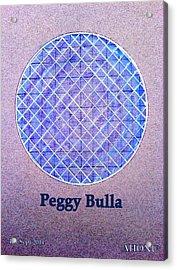 Peggy Bulla Acrylic Print