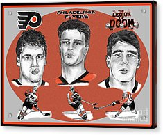Philadelphia Flyers Legion Of Doom Acrylic Print by Chris  DelVecchio