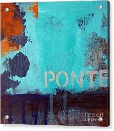 Ponte Acrylic Print by Linda Woods