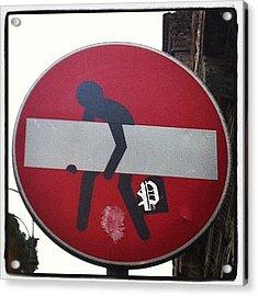 Prohibido Prohibir #streetart #stickers Acrylic Print