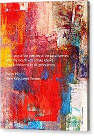 Psalm 89 - 1 Acrylic Print by Fania Simon
