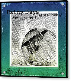 Puddle Stompin Days Acrylic Print by Bonnie Bruno