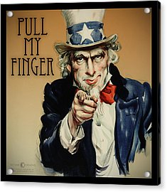 Pull My Finger Poster Acrylic Print by Tim Nyberg
