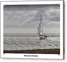 Racing The Weather Acrylic Print by Nigel Jones