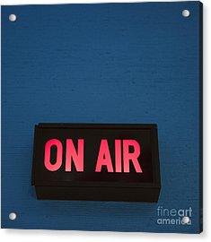 Radio Station On Air Sign Acrylic Print