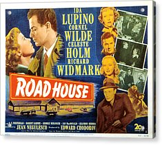 Road House, Ida Lupino, Richard Acrylic Print by Everett