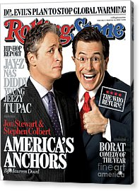 Rolling Stone Cover - Volume #1013 - 11/16/2006 - Jon Stewart And Stephen Colbert Acrylic Print by Robert Trachtenberg