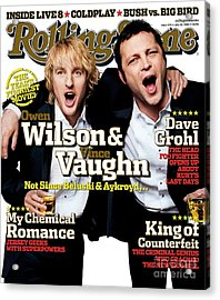 Rolling Stone Cover - Volume #979 - 7/28/2005 - Owen Wilson And Vince Vaughn Acrylic Print by Max Vadukul