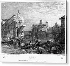 Rome: Ponte Rotto, 1833 Acrylic Print by Granger