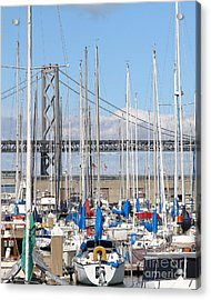 Sail Boats At San Francisco China Basin Pier 42 With The Bay Bridge In The Background . 7d7683 Acrylic Print by Wingsdomain Art and Photography