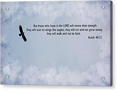 Scripture And Picture Isaiah 40 31 Acrylic Print by Ken Smith