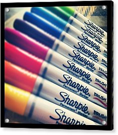 #sharpie Thanks For The Goodies ! Acrylic Print