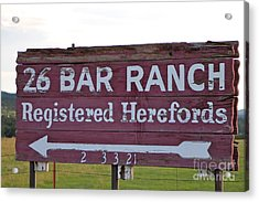Sign Of John Waynes Old Ranch Acrylic Print